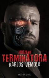 JAROŠ Martin Zrození Terminátora: Karlos Vémola