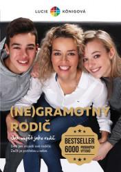 KÖNIGOVÁ Lucie (Ne)gramotný rodič