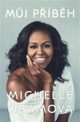 OBAMOVÁ Michelle Můj příběh