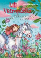 STEWNEROVÁ Tanya Lili Větroplaška - Takhle se na koni neskáče!