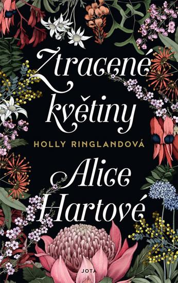 Holly Ringlandová Ztracené květiny Alice Hartové