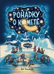 VONDRÁK Jiří Pohádky o Kometě