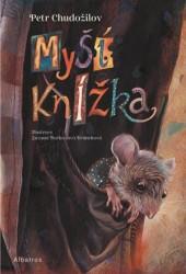 CHUDOŽILOV Petr Myší knížka