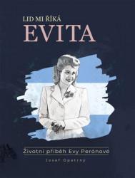 OPATRNÝ Josef Lid mi říká Evita