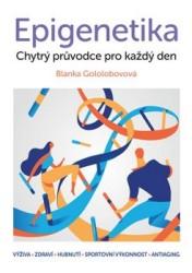 GOLOLOBOVOVÁ Blanka Epigenetika