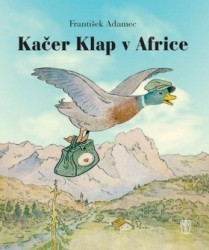 ADAMEC František Kačer Klap v Africe