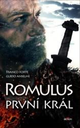 ANSELMI Guido, FORTE Franco Romulus první král