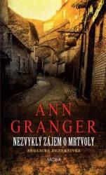 GRANGER Ann Nezvyklý zájem o mrtvoly