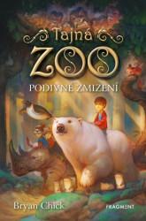 CHICK Bryan Tajná zoo - Podivné zmizení