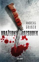 GRUBER Andreas Vražedný rozsudek