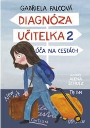 FALCOVÁ Gabriela Diagnóza učitelka 2 - Úča na cestách