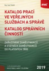TOMŠÍ Ivan Katalog prací ve veřejných službách a správě. Katalog správních činností
