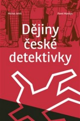 JAREŠ Michal, MANDYS Pavel Dějiny české detektivky