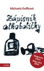 DUFFKOVÁ Michaela Zápisník alkoholičky