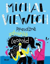 VIEWEGH Michal Převážně zdvořilý Leopold