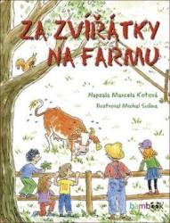 KOTOVÁ Marcela Za zvířátky na farmu