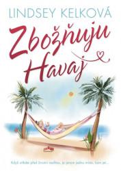 KELKOVÁ Lindsey Zbožňuju Havaj