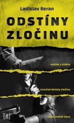 BERAN Ladislav Odstíny zločinu