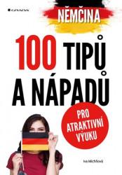 MICHŇOVÁ Iva Němčina - 100 tipů a nápadů pro atraktivní výuku