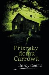 COATES Darcy Přízraky domu Carrowů