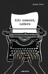 TVRZ Jakub Kdo nemaká, nežere