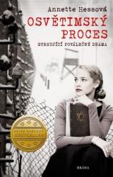 HESSOVÁ Annette Osvětimský proces