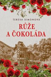 SIMONOVÁ Teresa Růže a čokoláda