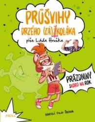 HRUŠKA Ladislav Průšvihy drzého (zá)školáka 2