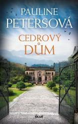 PETERSOVÁ Pauline Cedrový dům