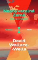 WALLACE-WELLS David Neobyvatelná Země
