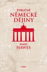 HAWES James Stručné německé dějiny