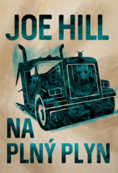 HILL Joe Na plný plyn