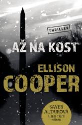 COOPER Ellison Až na kost