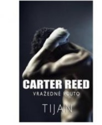 TIJAN Carter Reed - Vražedné pouto