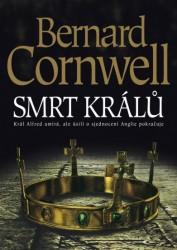 CORNWELL Bernard Smrt králů