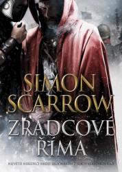 SCARROW Simon Zrádcové Říma