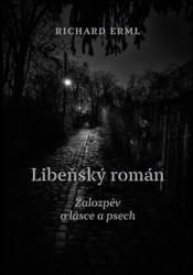 ERML Richard Libeňský román