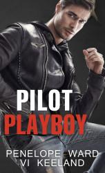 KEELAND Vi, WARD Penelope Pilot playboy