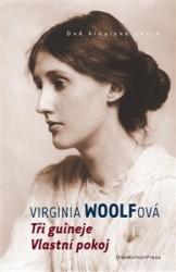 WOOLF Virginia Tři guineje / Vlastní pokoj