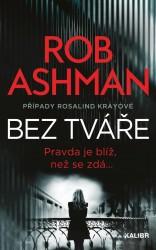 ASHMAN Rob Bez tváře