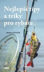 BÖTEFÜR Markus Nejlepší tipy a triky pro rybáře