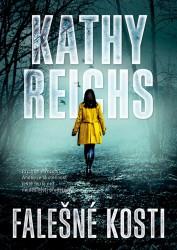 REICHS Kathy Falešné kosti